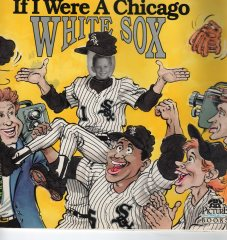 If only I was a White Sox